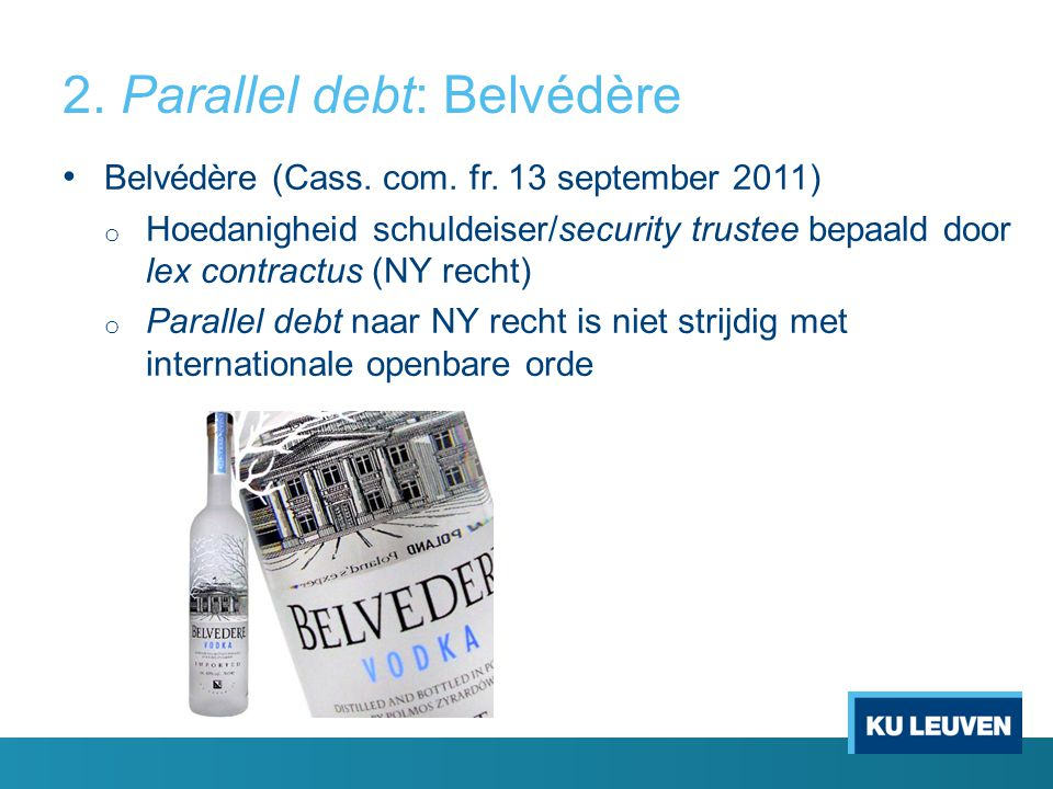 2. Parallel debt: Belvédère