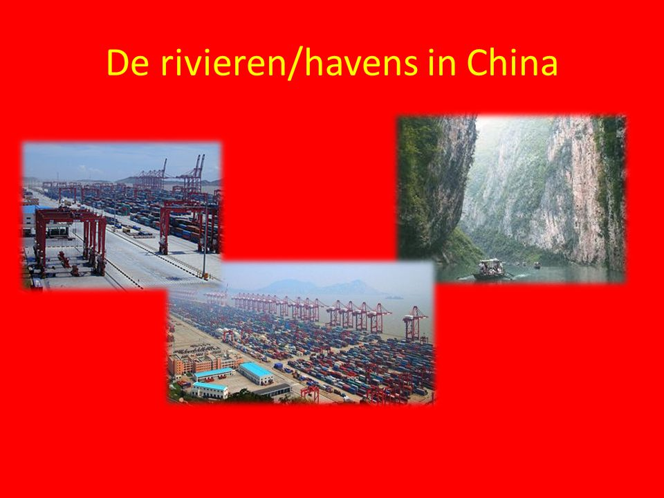 De rivieren/havens in China