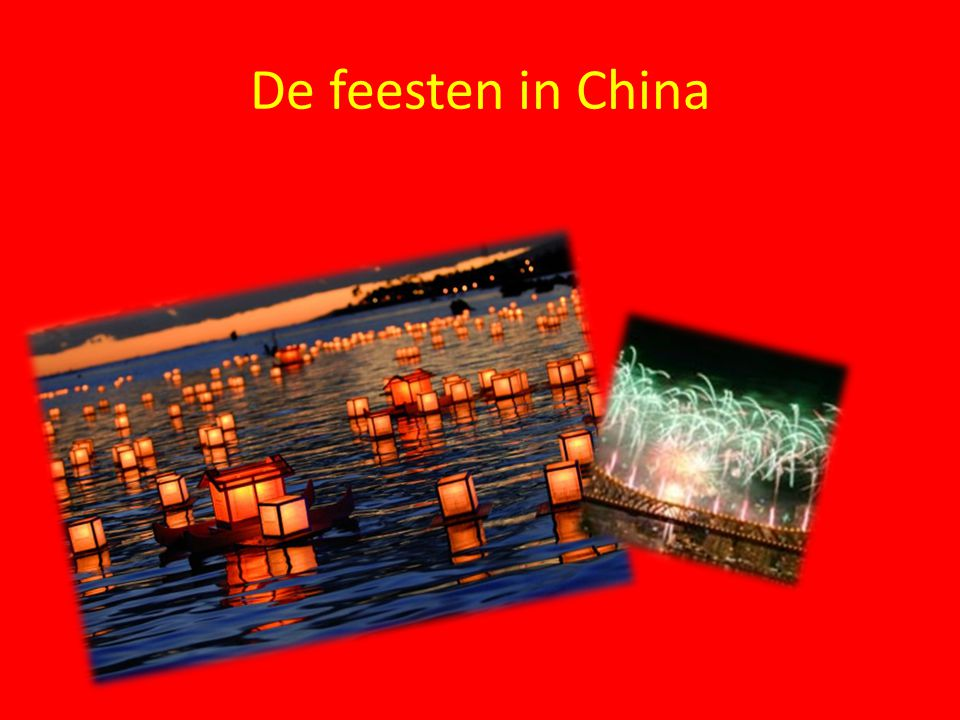 De feesten in China