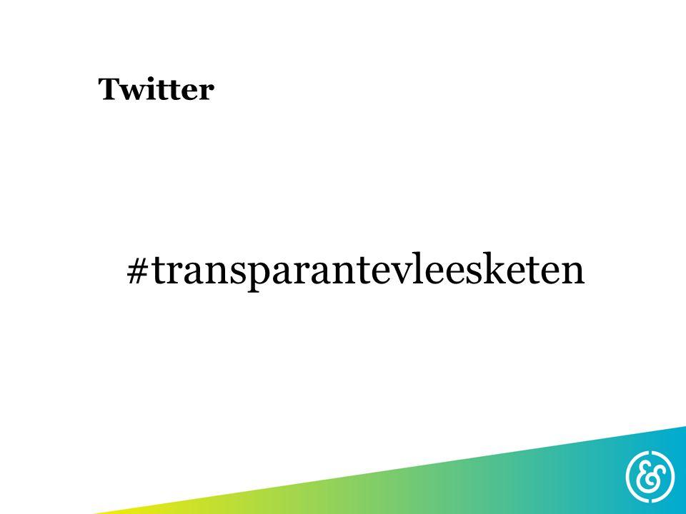#transparantevleesketen