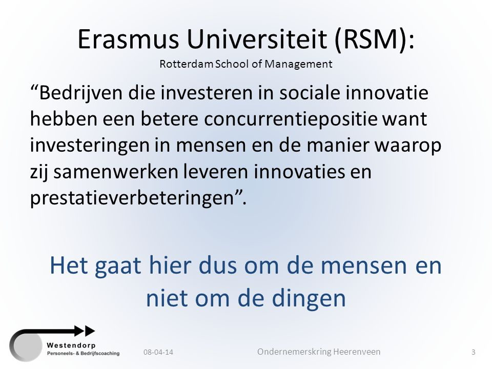 Erasmus Universiteit (RSM): Rotterdam School of Management