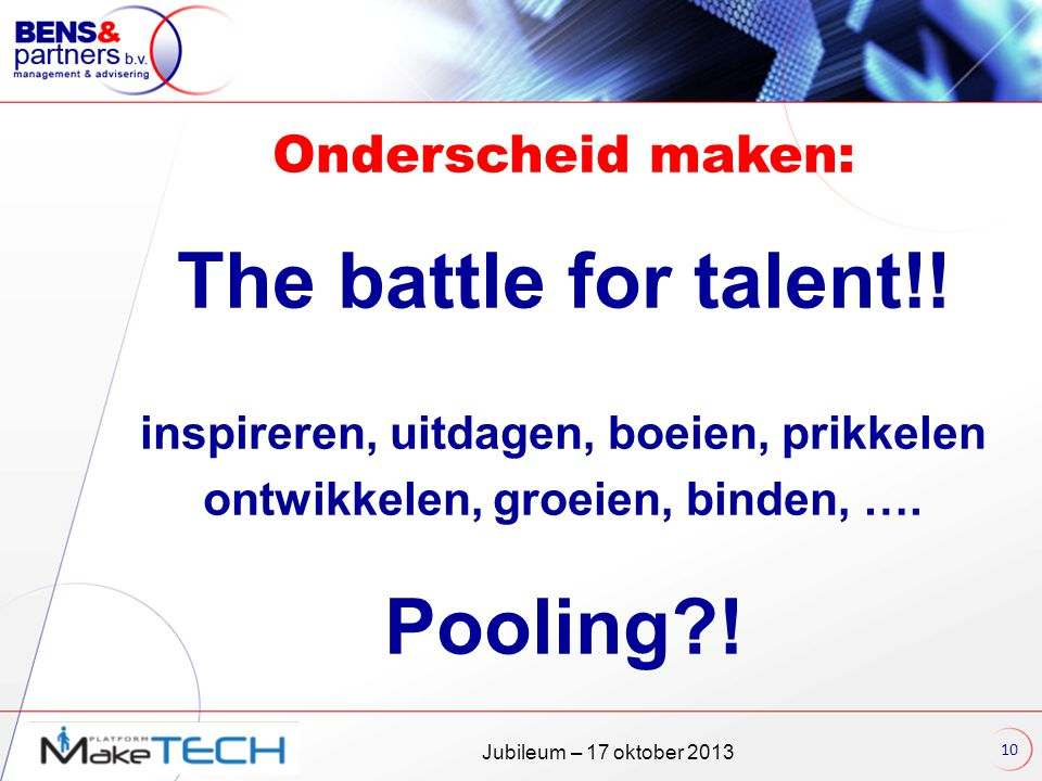 The battle for talent!! Pooling !