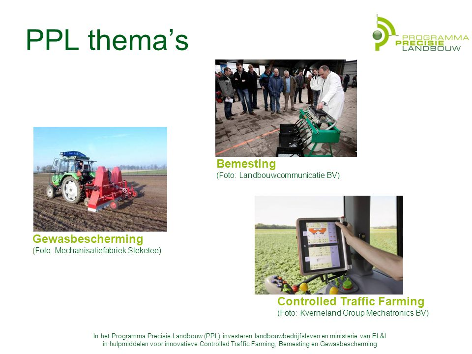 PPL thema's Bemesting Gewasbescherming Controlled Traffic Farming