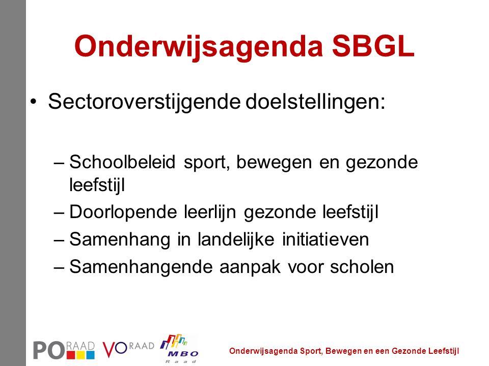 Onderwijsagenda SBGL Sectoroverstijgende doelstellingen:
