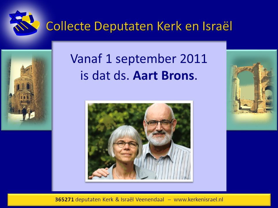Vanaf 1 september 2011 is dat ds. Aart Brons.