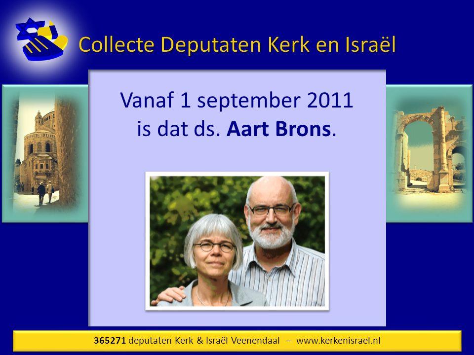 Vanaf 1 september 2011 is dat ds. Aart Brons.