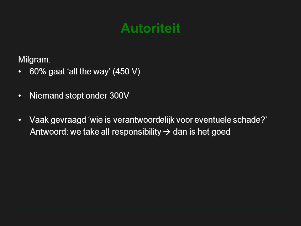 Autoriteit Milgram: 60% gaat 'all the way' (450 V)