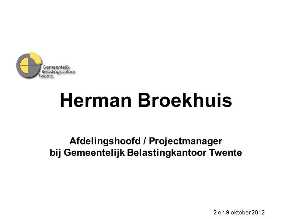 Herman Broekhuis Afdelingshoofd / Projectmanager