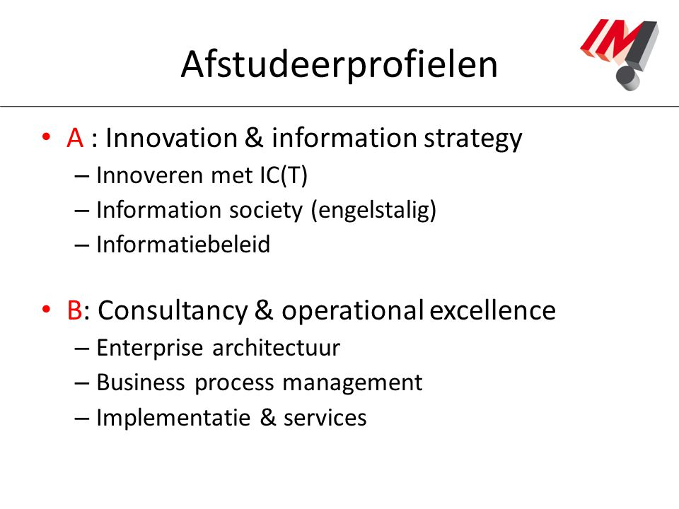 Afstudeerprofielen A : Innovation & information strategy