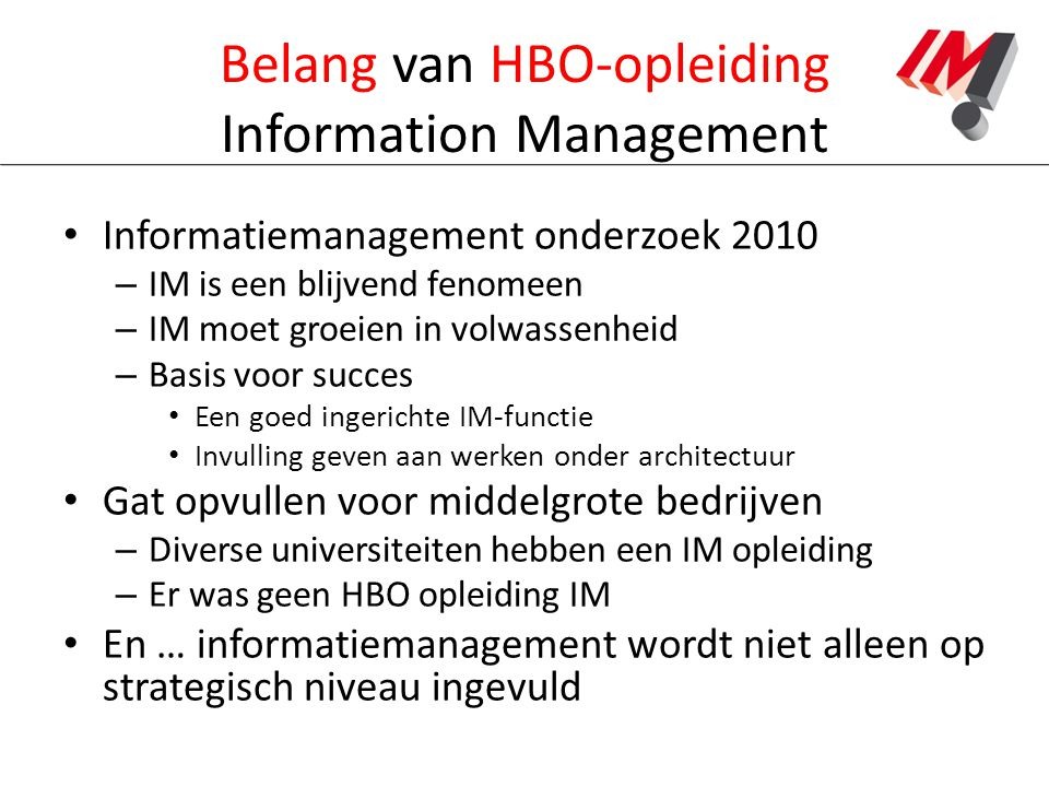 Belang van HBO-opleiding Information Management