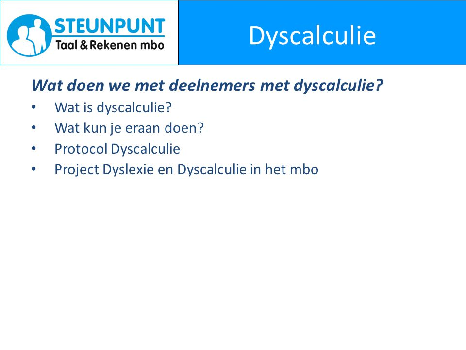 Dyscalculie Wat doen we met deelnemers met dyscalculie