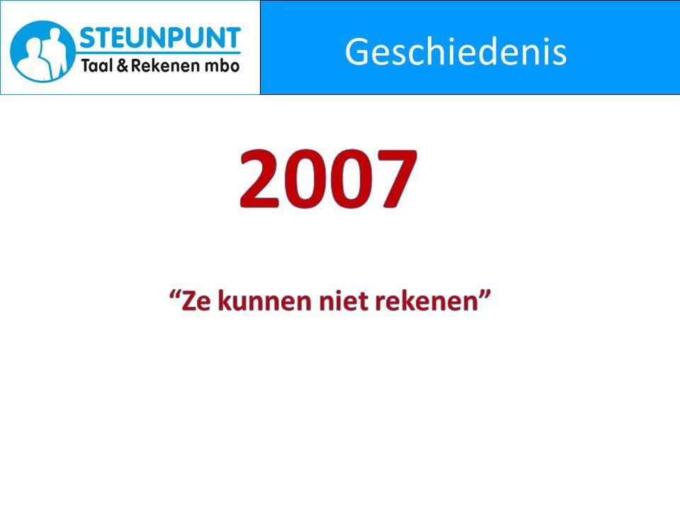 Geschiedenis 2007 Ze kunnen niet rekenen