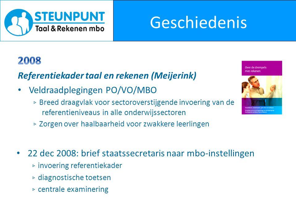 Geschiedenis 2008 Referentiekader taal en rekenen (Meijerink)