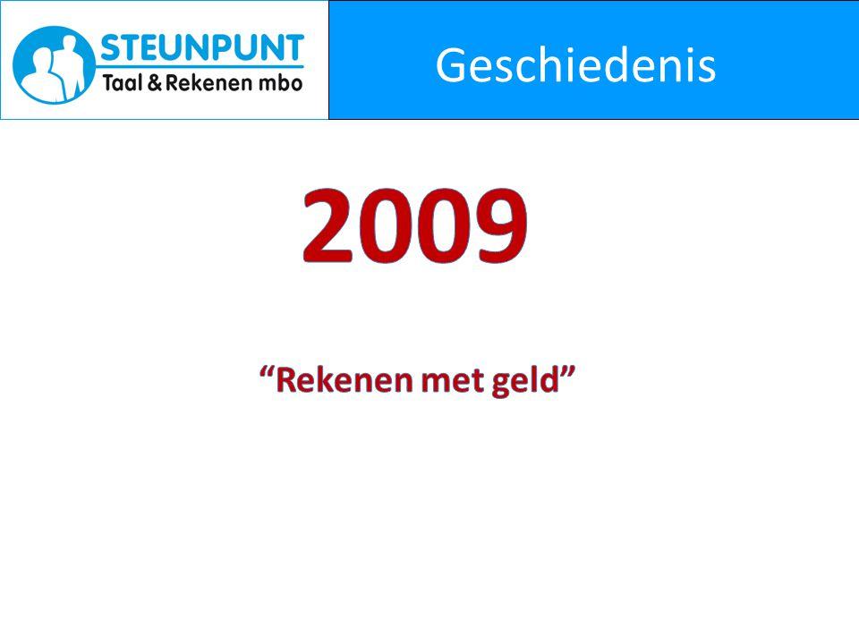 Geschiedenis 2009 Rekenen met geld