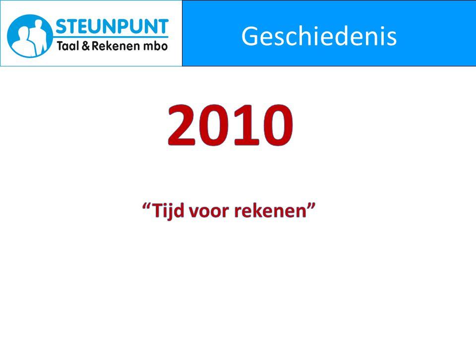 Geschiedenis 2010 Tijd voor rekenen