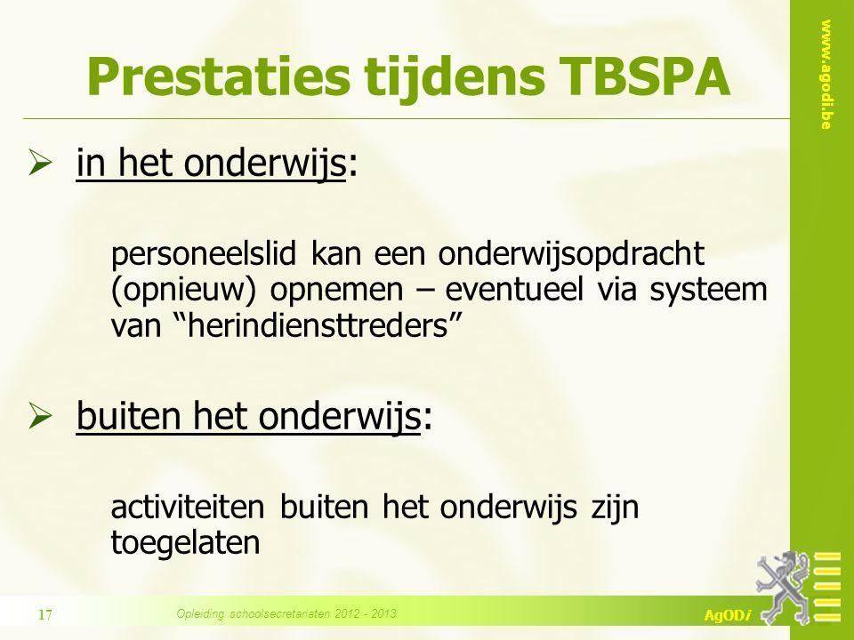 Prestaties tijdens TBSPA