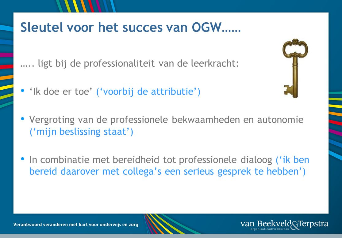 Sleutel voor het succes van OGW……