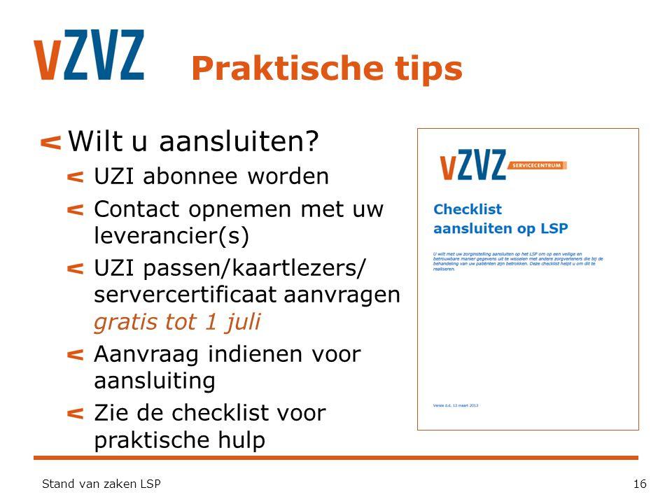 Praktische tips Wilt u aansluiten UZI abonnee worden
