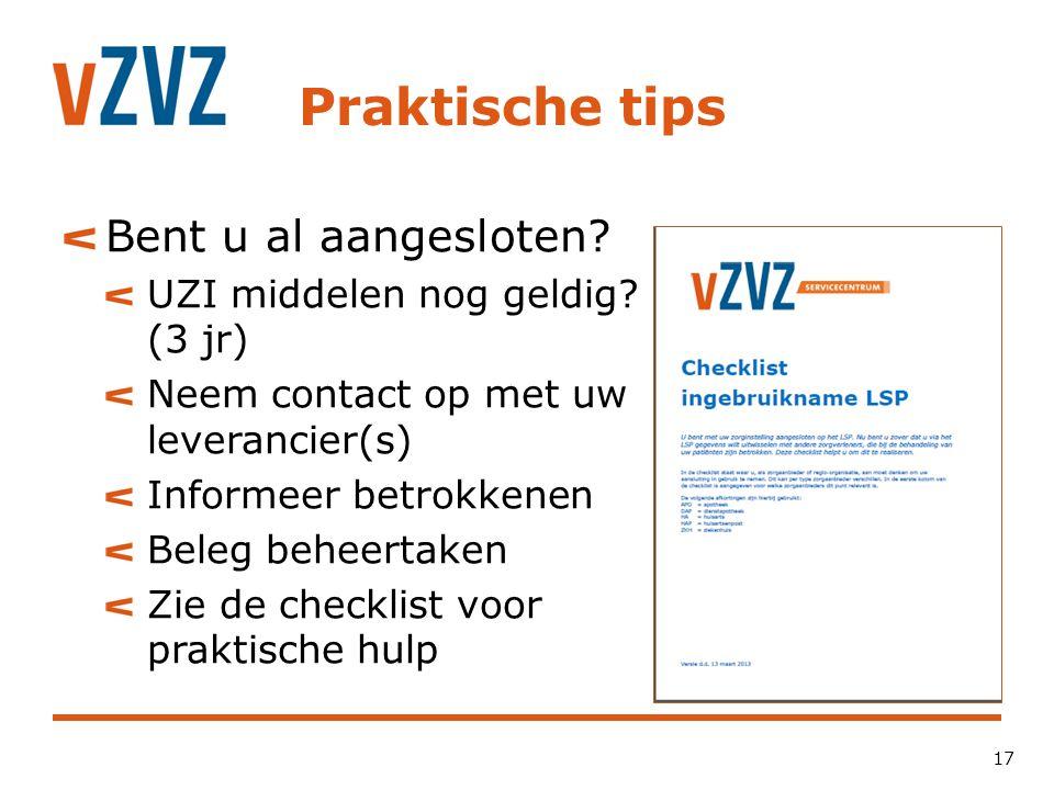 Praktische tips Bent u al aangesloten UZI middelen nog geldig (3 jr)