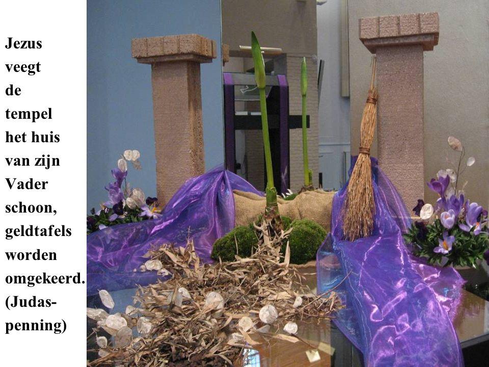 Jezus veegt de tempel het huis van zijn Vader schoon, geldtafels worden omgekeerd. (Judas- penning)