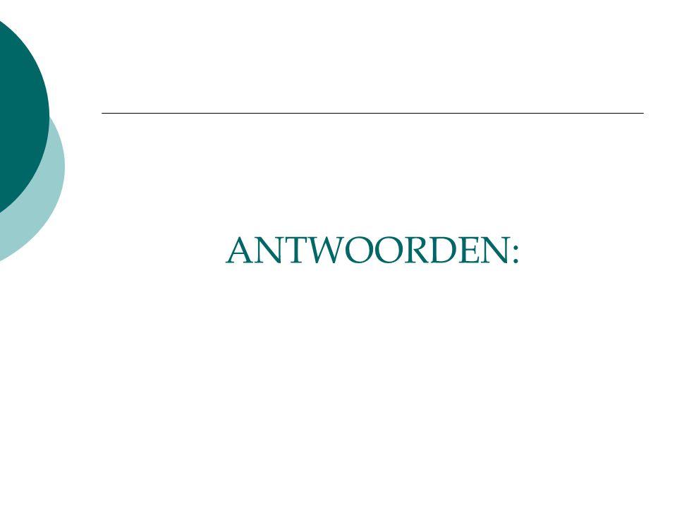 ANTWOORDEN: