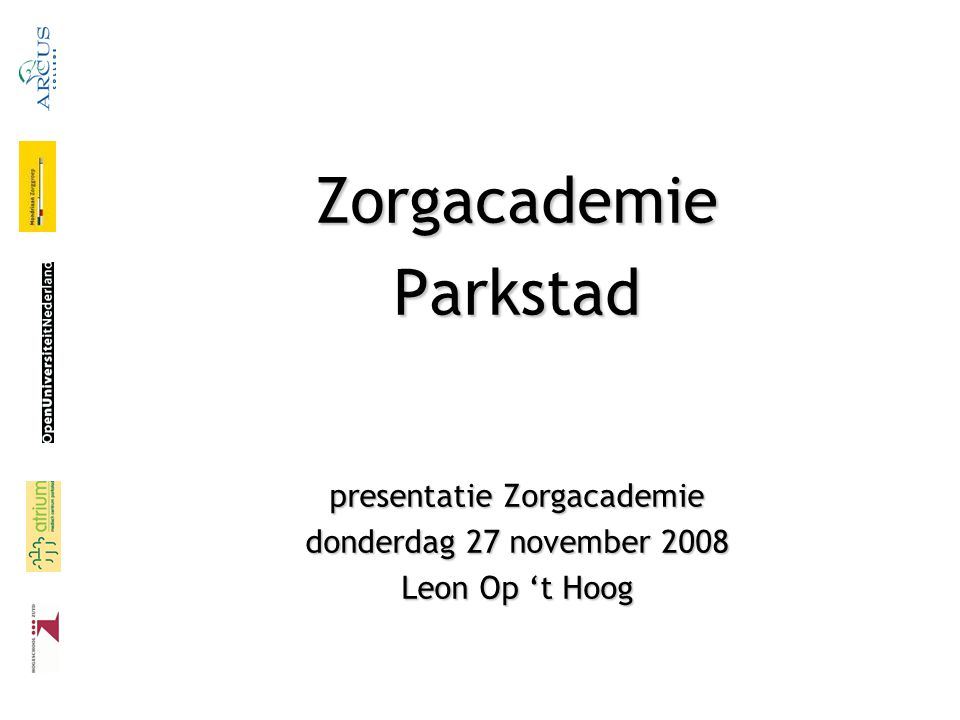 presentatie Zorgacademie