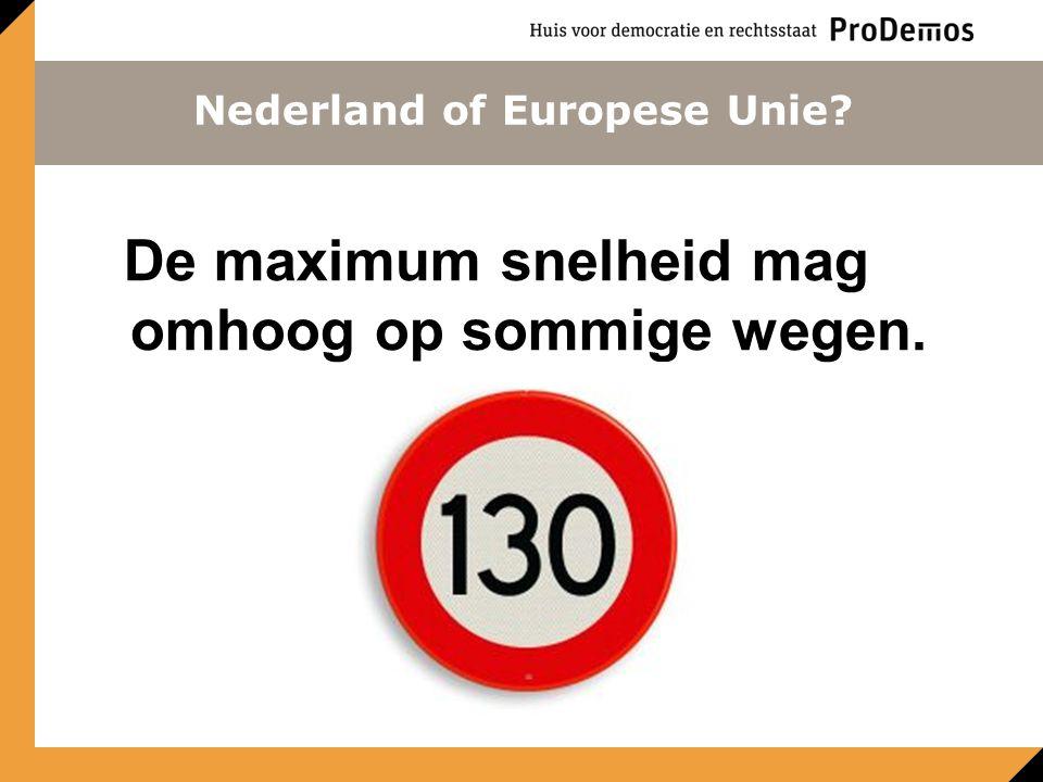 Nederland of Europese Unie