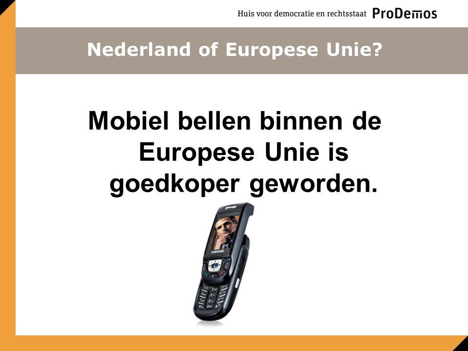 Mobiel bellen binnen de Europese Unie is goedkoper geworden.