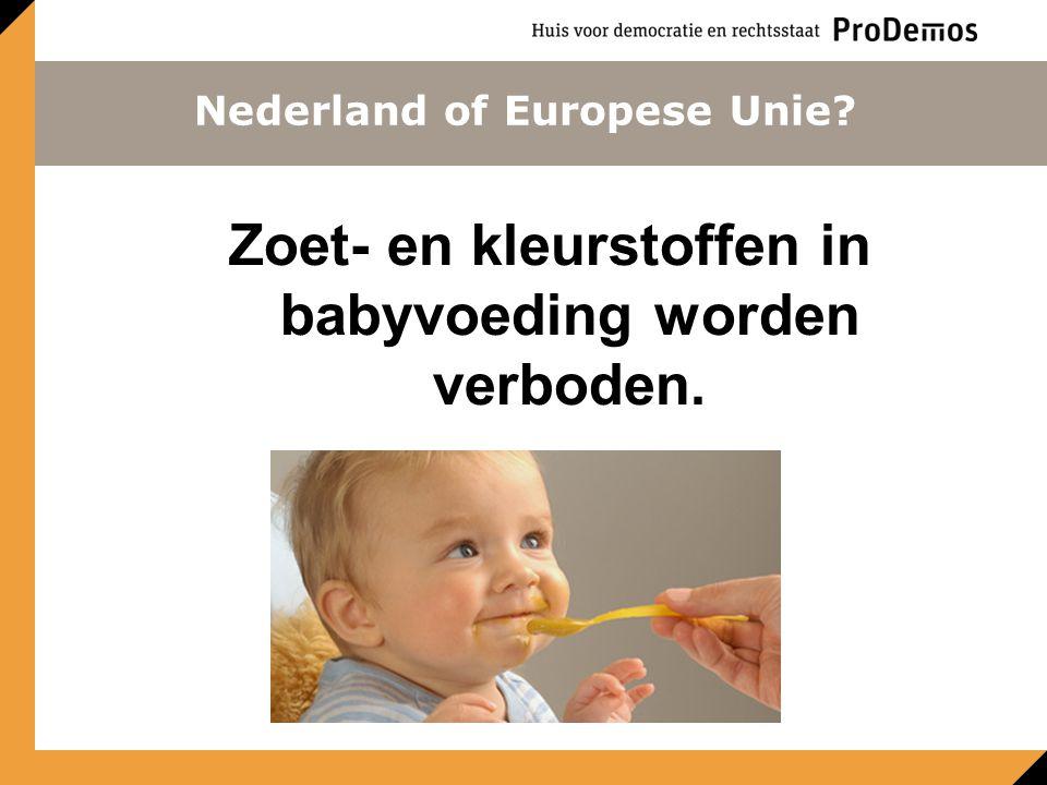Zoet- en kleurstoffen in babyvoeding worden verboden.