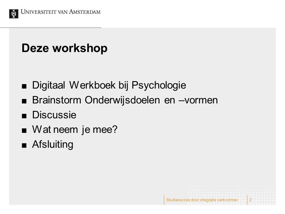 Deze workshop Digitaal Werkboek bij Psychologie