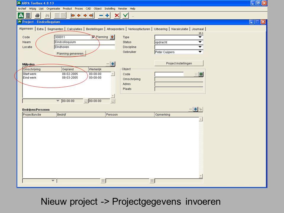 Nieuw project -> Projectgegevens invoeren
