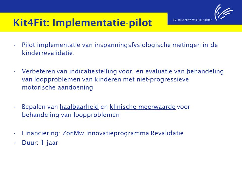 Kit4Fit: Implementatie-pilot