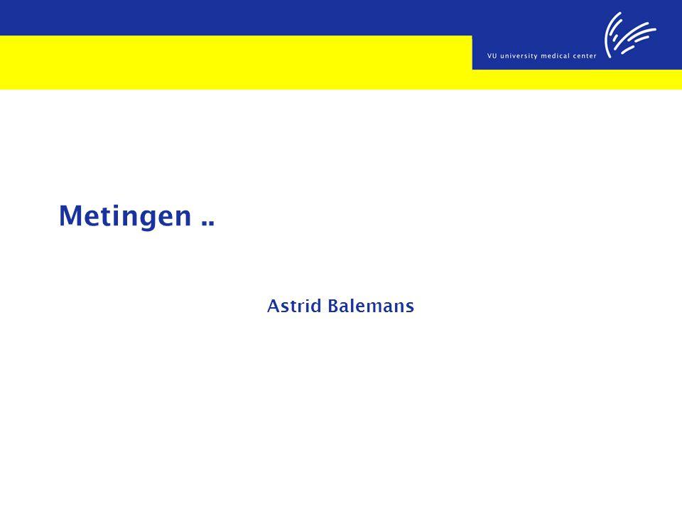 Metingen .. Astrid Balemans