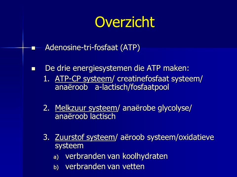 Overzicht Adenosine-tri-fosfaat (ATP)