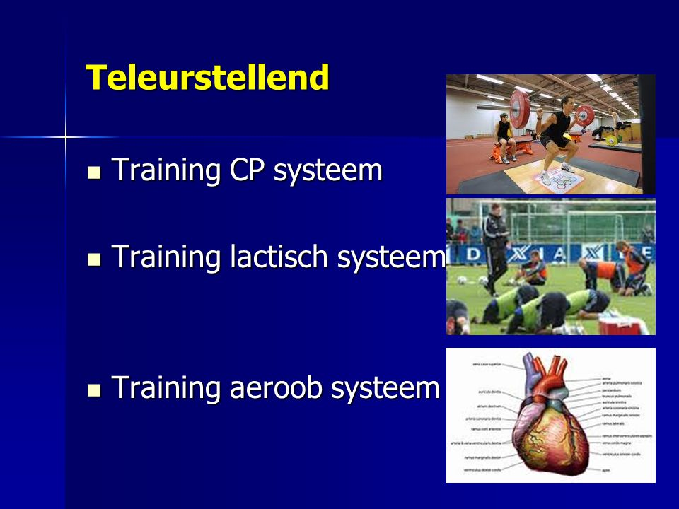 Teleurstellend Training CP systeem Training lactisch systeem