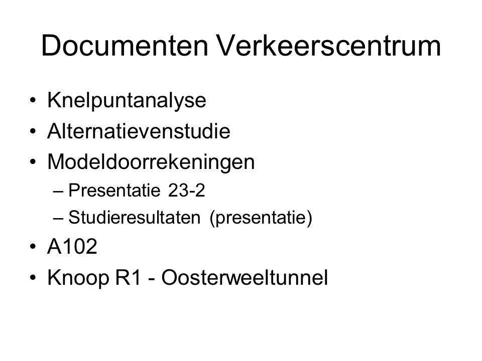 Documenten Verkeerscentrum