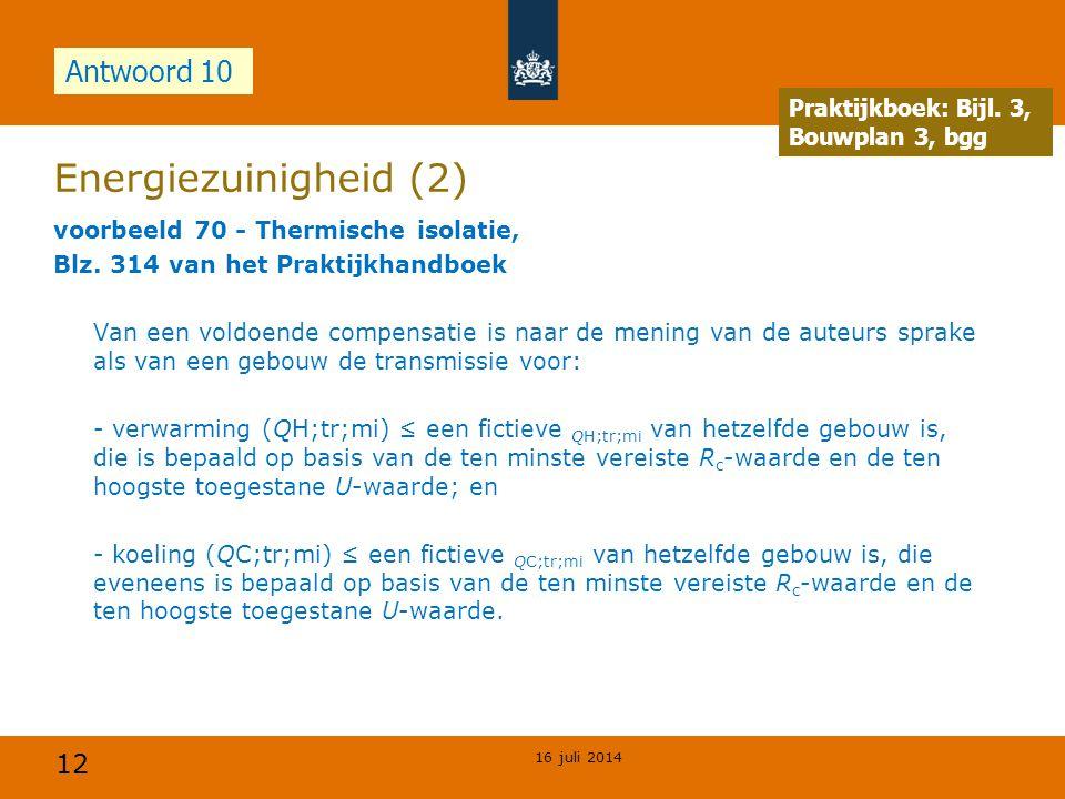 Energiezuinigheid (2) Antwoord 10 Opdracht Praktijkboek: Bijl. 3,