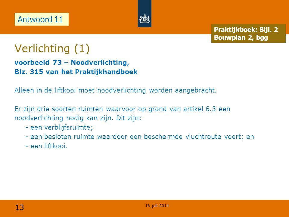 Verlichting (1) Antwoord 11 Opdracht Praktijkboek: Bijl. 2