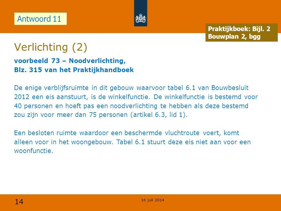 Verlichting (2) Antwoord 11 Opdracht Praktijkboek: Bijl. 2