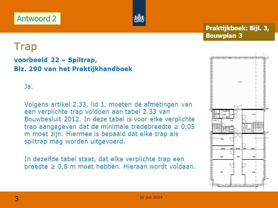 Trap Antwoord 2 Praktijkboek: Bijl. 3, Bouwplan 3