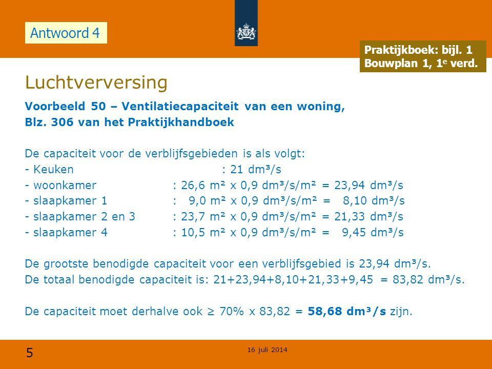 Luchtverversing Antwoord 4 Opdracht Praktijkboek: bijl. 1