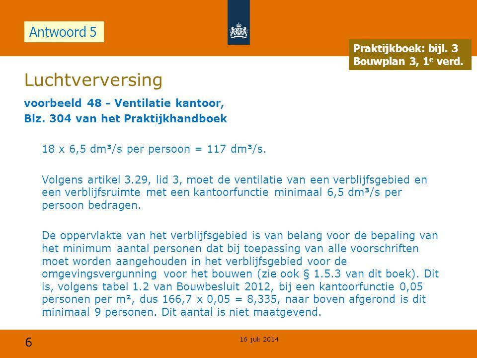 Luchtverversing Antwoord 5 Opdracht Praktijkboek: bijl. 3