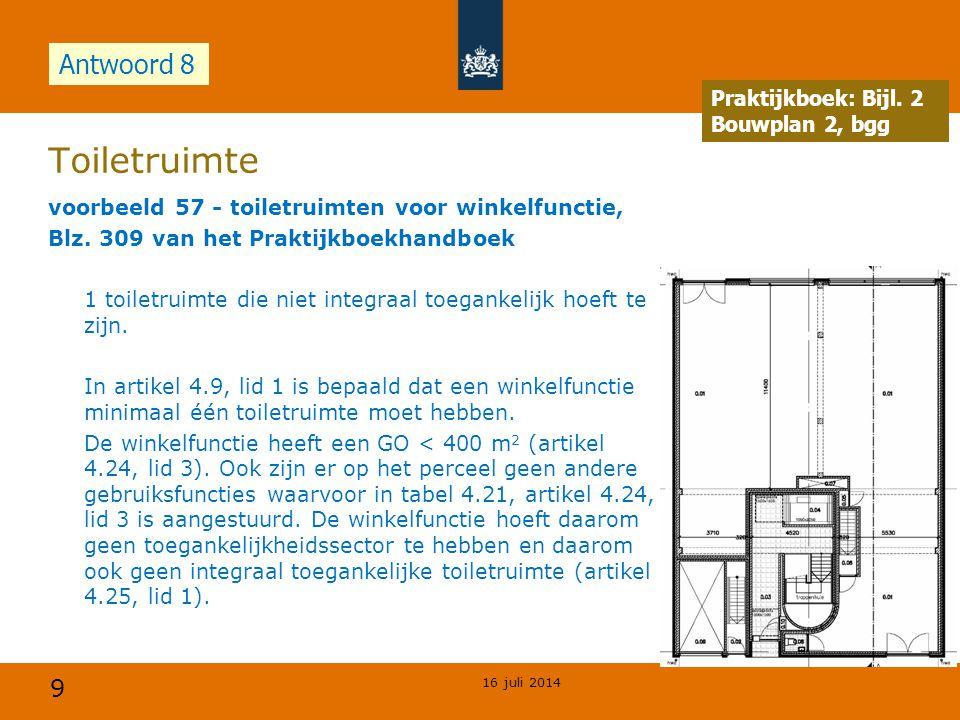 Toiletruimte Antwoord 8 Opdracht Praktijkboek: Bijl. 2 Bouwplan 2, bgg