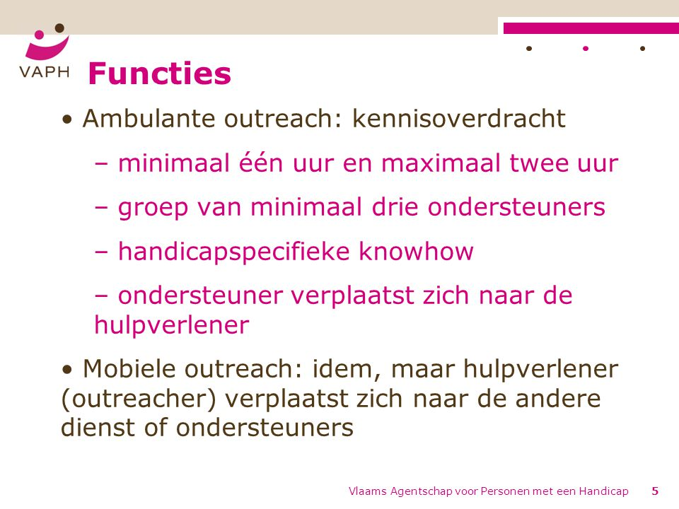 Functies Ambulante outreach: kennisoverdracht