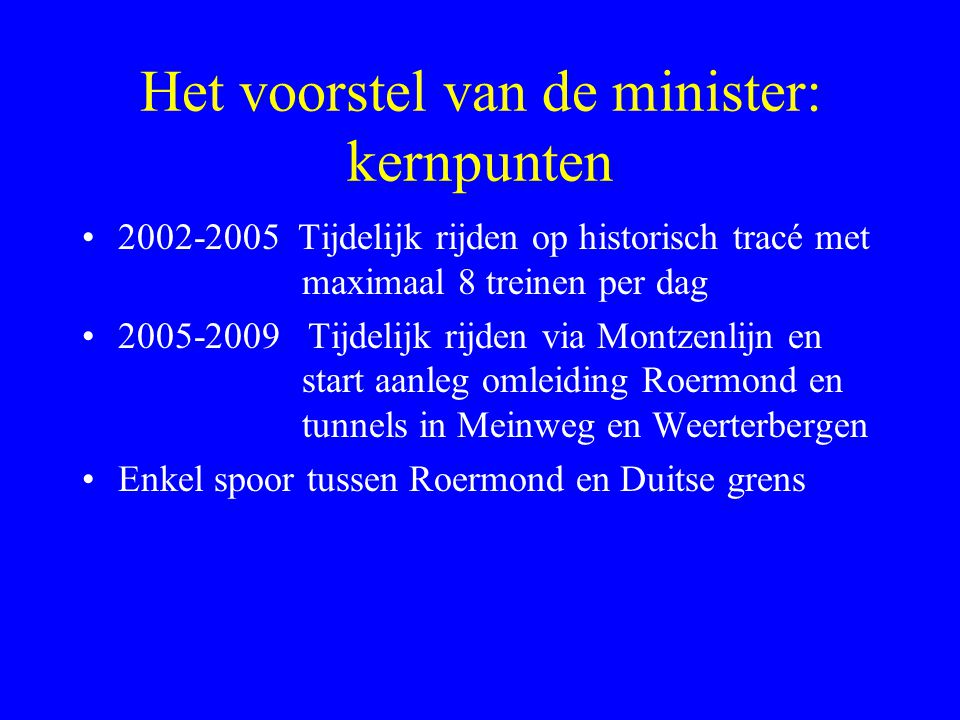 Het voorstel van de minister: kernpunten