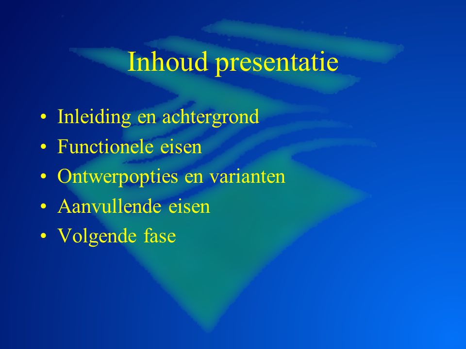 Inhoud presentatie Inleiding en achtergrond Functionele eisen