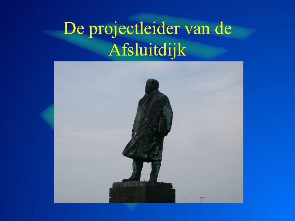 De projectleider van de Afsluitdijk