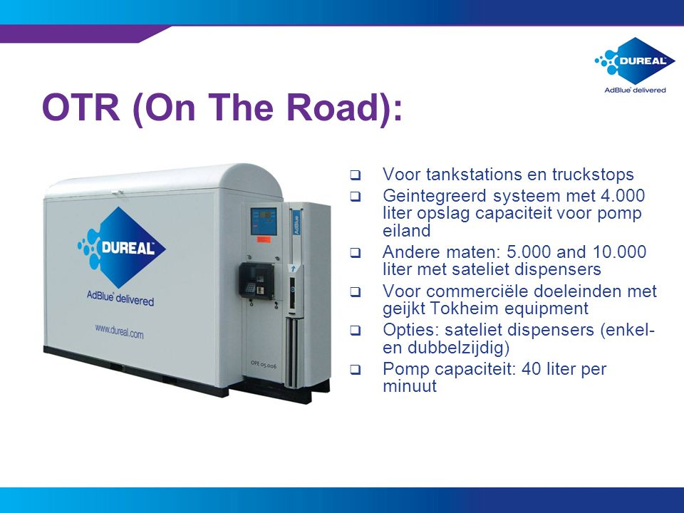 OTR (On The Road): Voor tankstations en truckstops