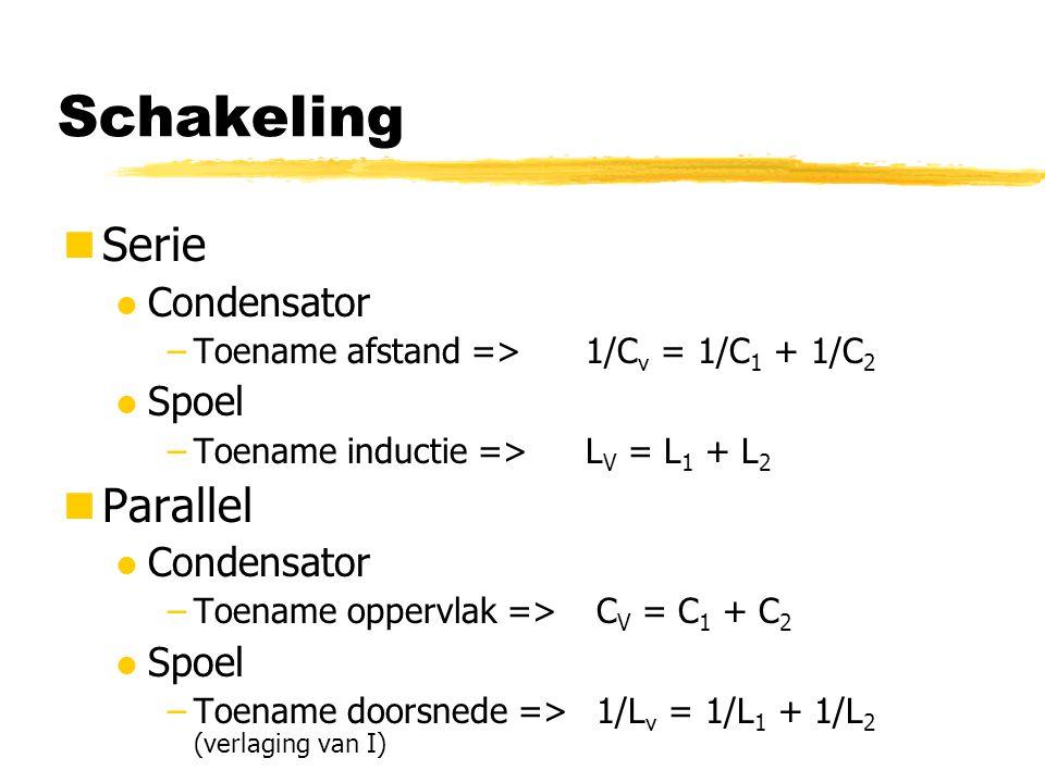 Schakeling Serie Parallel Condensator Spoel