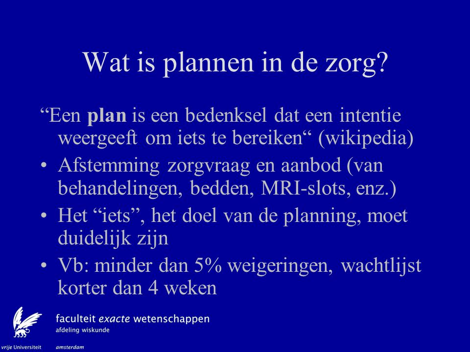Wat is plannen in de zorg